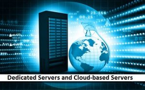 A Comprehensive Comparison of Dedicated Servers and Cloud-based Servers