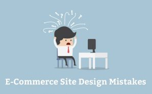 Avoid Making 5 Common E-commerce Design Mistakes that Irritate Your…