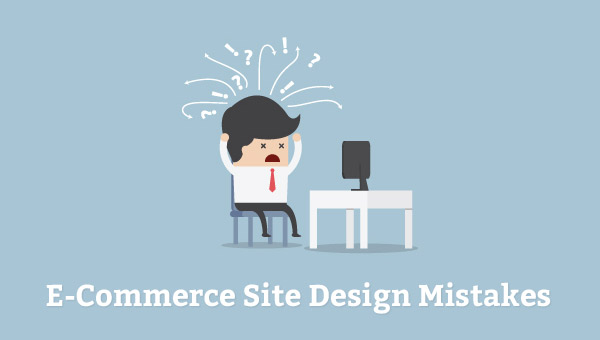E-commerce Design Mistakes