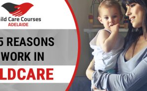 Top 5 reasons to work in childcare